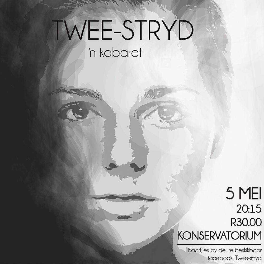 Twee-stryd ~ 'n Kabaret — 5 Mei 2016